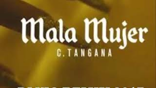C. Tangana - Mala Mujer (Dj Vio Remix 2017)