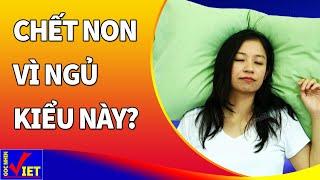 9 cảnh báo CHẾT NON vì không biết điều này khi ngủ