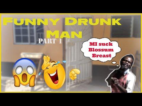 Funny Drunk Man Part 1