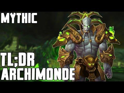 TL;DR - Archimonde (Mythic) - Walkthrough/Commentary