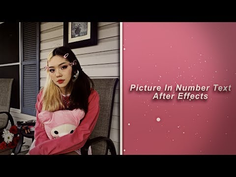 Picture In Number Text - After Effects Tutorial