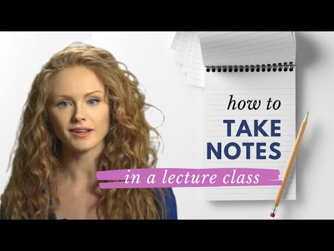 How to take notes in a lecture class