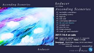 "koducer 1st Album ""Ascending Sceneries"" now on sale CD 特製紙ジャケ..."