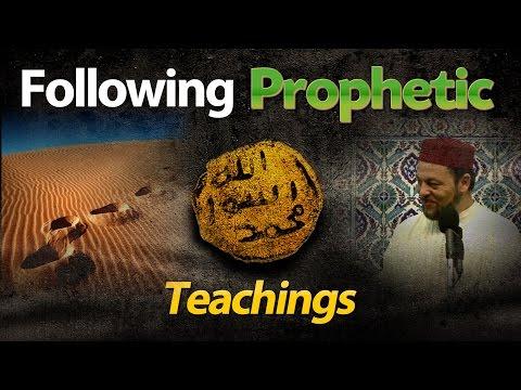 Following Prophetic Teachings