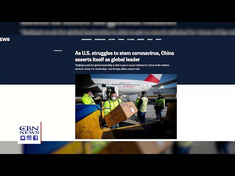 China Is The 'Hero', Saving The World From COVID-19? US Media Pushes China's 'False Narrative'