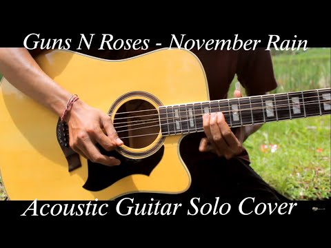 Guns N Roses - November Rain ( Acoustic Guitar Solo Cover )