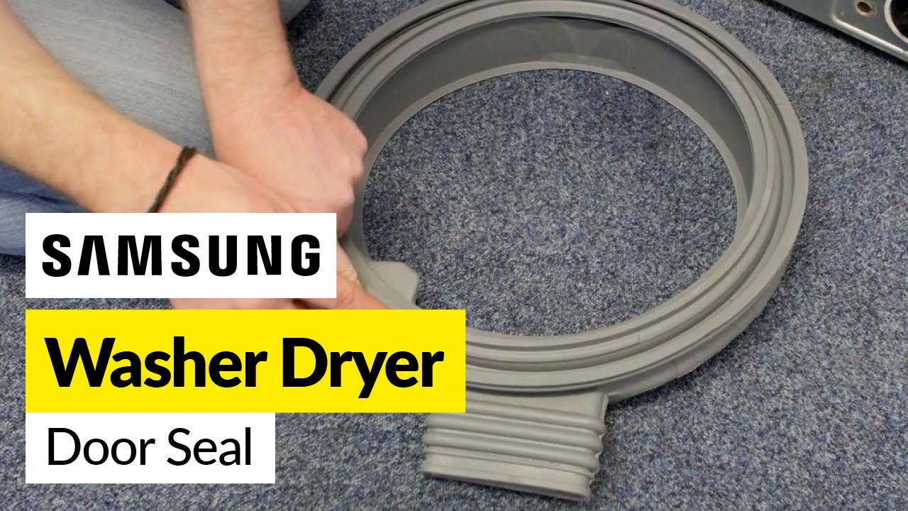 How To Fix A Washer Dryer Door Seal Samsung Youtube