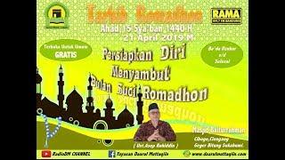 Sesi 2 Tarhib Ramadan 1440 H,,MajlisTa'lim RAMA FM,Masjid Bairurrahman Geger Bitung Sukabumi