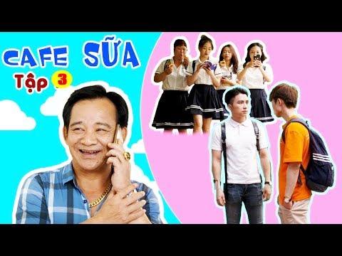 Đại Ca To Nhất Trường Là Ai ? | Cafe Sữa - Tập 3 | Phim Ngắn Học Đường Hay Nhất 2019