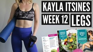 completing kayla itsines bbg 1 0   week 12 legs
