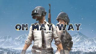 Gambar cover Alan Walker - On May Way (Lyrics) Feat Sabrina Carpenter & Farruko [PUBG Edition]