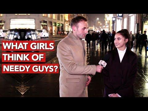 What Girls Think Of Needy Guys?