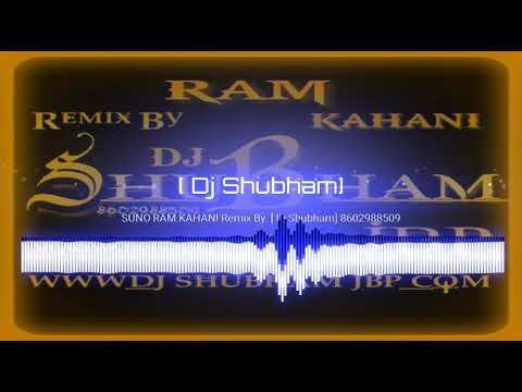 SUNO_RAM_KAHANI_REMIX_BY DJ SHUBHAM AND DJ BHAVISYA JBP