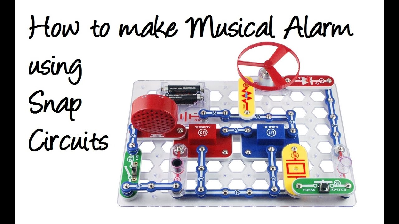 How To Make Musical Alarm Using Snap Circuits Youtube Build A Door Circuit