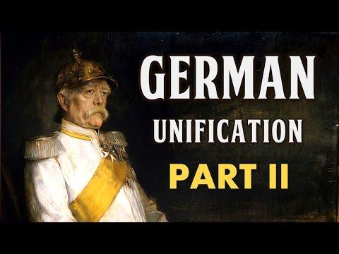 German Unification (Part II: Bismarck's Realpolitik)
