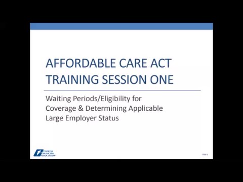 Affordable Care Act - Webinar One (Revised May 11 with two narrations)