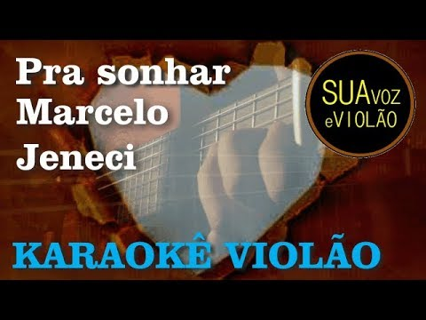 Pra sonhar - Marcelo Jeneci - Karaokê Violão