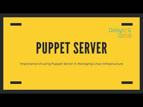 Introduction & Importance of Puppet in managing Linux infrastructure