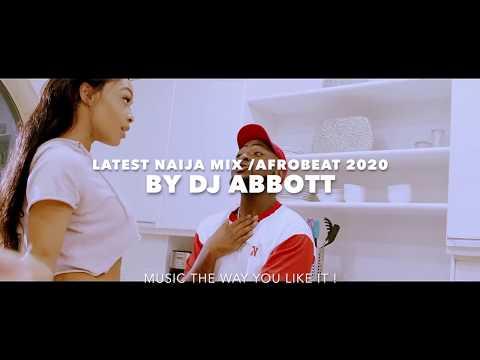 new-naija-music-/latest-naija-afrobeat-mix-2020-video-mix-1-dj-abbott-ft-tekn/naira-marley/davido.