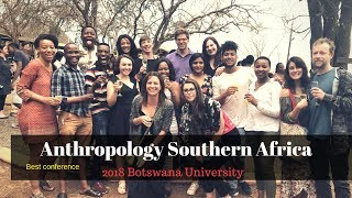 ANTHROPOLOGISTS CONFERENCING: Botswana| Swati YouTuber| 19 Oct 2018