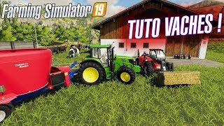 [TUTO] FARMING SIMULATOR 19 | FAIRE DES VACHES !!!