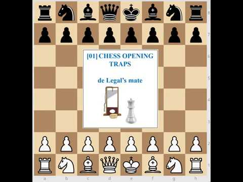 [01] Chess Opening Traps: de Legal's mate (Philidor's Defense and other openings)