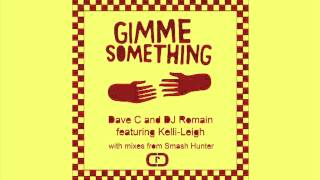 Dave C & DJ Romain - Gimme Something (DJ Romain Mix)