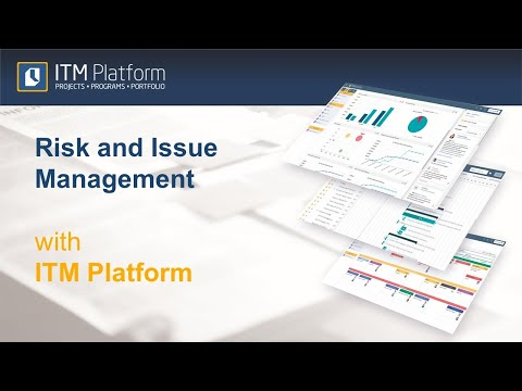 Risk and Issue Management with ITM Platform.