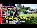 DJ BASS GLERR  MAGIC RUDE VIRAL TIKTOK 2021 - Jogetnya MANTUL Feat Claudio Grn and Joyce KNF