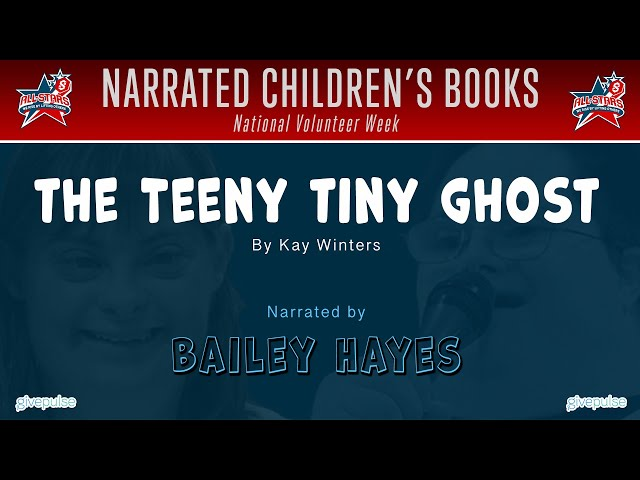 The Teeny Tiny Ghost narrated by Bailey Hayes