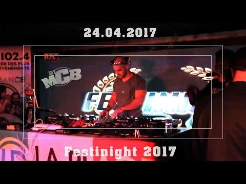 "DJ MCB & MAKASSY & JESSY MATADOR @ FESTINIGHT 2017 (BORDEAUX ""LA PLAGE"") 24.04.17 !! ᴴᴰ"