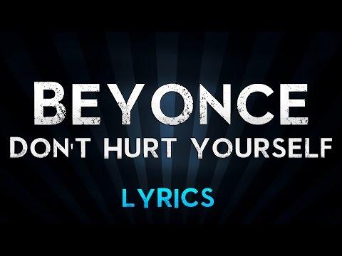 Beyonce Ft. Jack White - Don't Hurt Yourself (Lyrics)