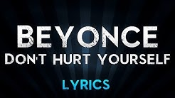 Beyonce Ft. Jack White - Don't Hurt Yourself (Lyrics)
