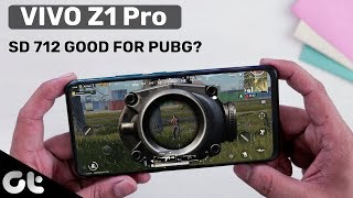 Vivo Z1Pro Gaming Review | Is it Actually PUBG Ready? | GT Gaming