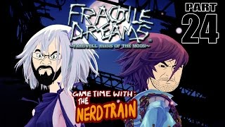 Fragile Dreams : Farewell Ruins Of The Moon - Part 24 - Game Time with The Nerd Train
