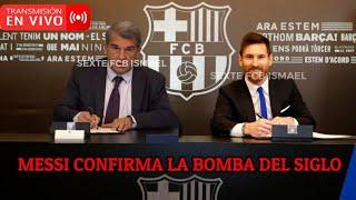 ¡¡MESSI ACABA DE CONFIRMAR LA BOMBA!! VIAJE SORPRESA Y FIRMA HISTÓRICA POR EL BARCELONA