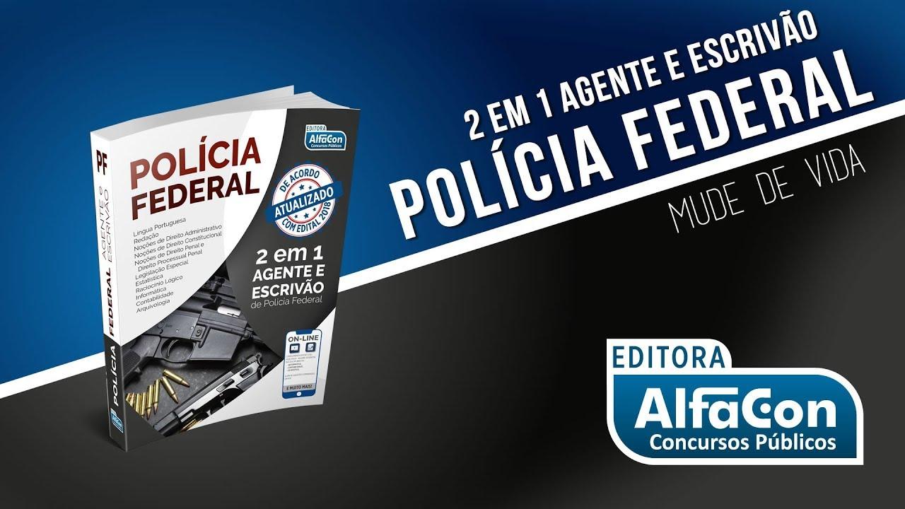 Livro 2 Em 1 Agente E Escrivão Da Polícia Federal Atualizado Com O Edital 2018 Alfacon