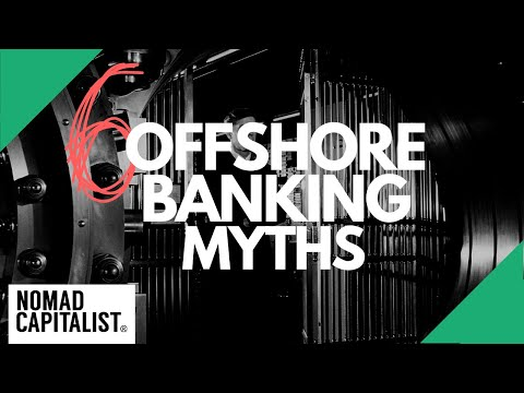 Six Myths About Offshore Banking