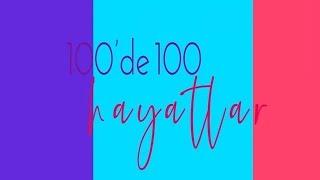 100'de 100 Hayatlar - 26 Ocak 2020