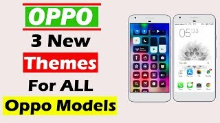 Oppo Themes - Oppo New 3 Themes For Oppo F7 F3 F5 A83 A37 A57 F7 Youth All Oppo Phones Try it