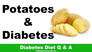 Are Potatoes Good For Diabetes?