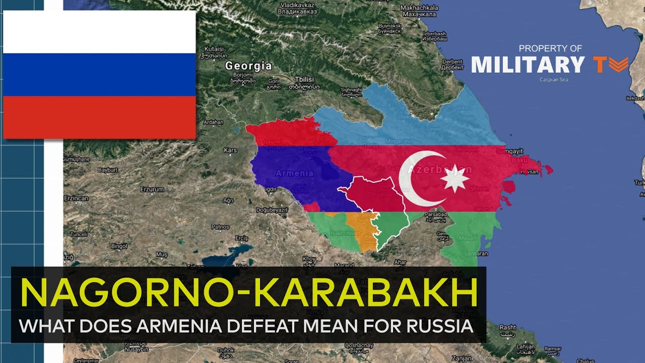 Nagorno-Karabakh - What does Armenia defeat mean for Russia