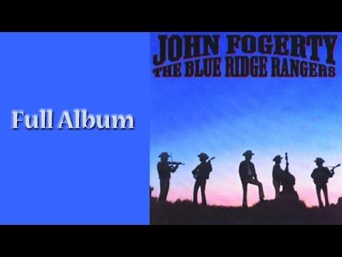John Fogerty - The Blue Ridge Rangers - Full Album
