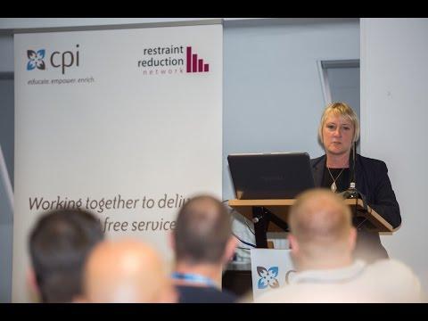 Joy Duxbury - Restraint Reduction Conference Keynote 27th June 2014