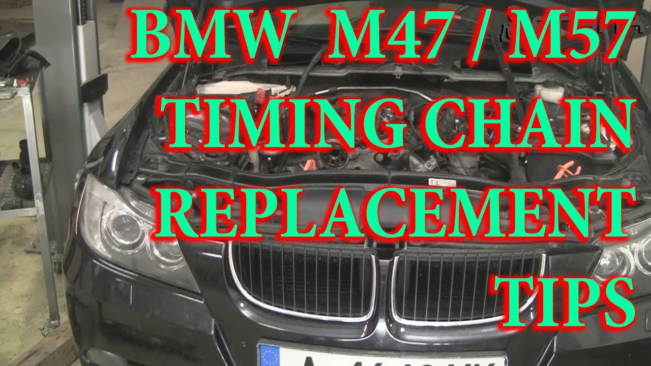 Bmw M47 M57 Timing Chain Replacement Tips Youtube
