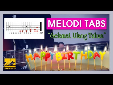 SELAMAT ULANG TAHUN | Melodi Tabs + Chord Gitar | Lagu Anak - Anak