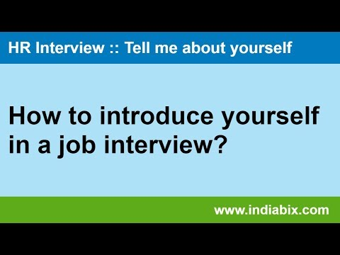 How to introduce yourself in a job interview?