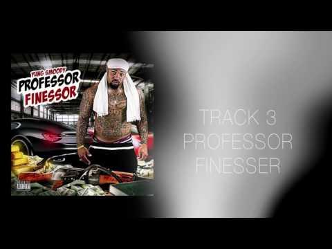 Smoody - Professor Finessor (Full Mixtape)