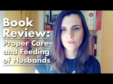 Book Review: Proper Care and Feeding of Husbands