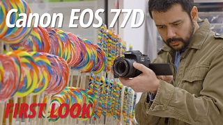 First Look: Canon | EOS 77D